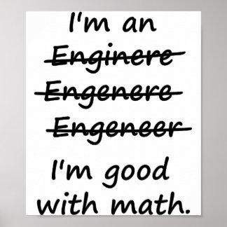 Soy ingeniero que soy bueno en la matemáticas póster