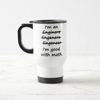 Soy ingeniero que soy bueno en la matemáticas taza de viaje de acero inoxidable