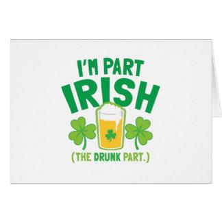 Soy IRLANDÉS de la PARTE (la parte BORRACHA) con l Tarjeta De Felicitación