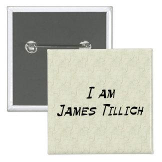 Soy James Tillich Pin Cuadrada 5 Cm