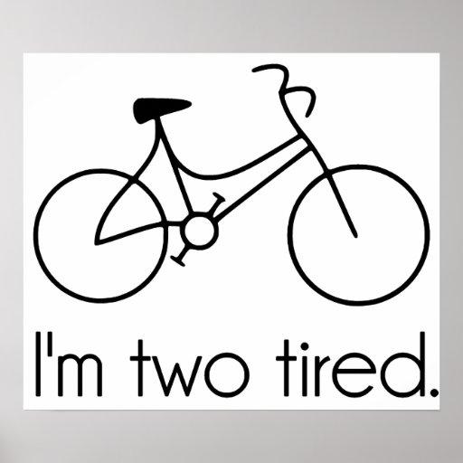 Soy la bicicleta soñolienta demasiado cansada cans impresiones