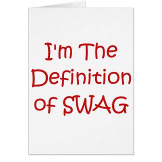 Soy la definición del Swag Tarjeta De Felicitación