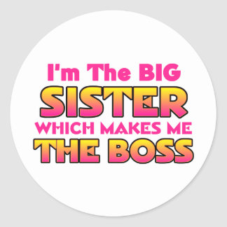 Soy la hermana grande… Boss Pegatina Redonda