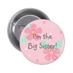 ¡Soy la hermana grande! Botón Pin