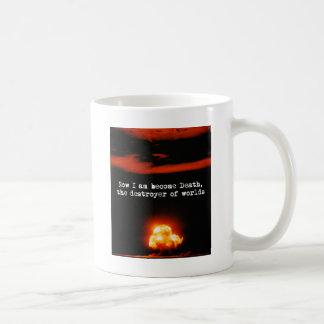 Soy la muerte convertida, el destructor de mundos taza de café