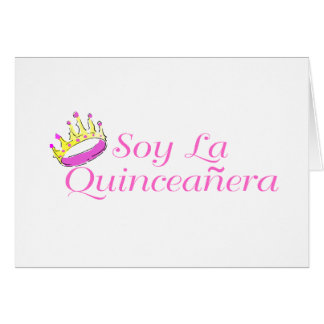 Soy La Quinceanera Greeting Cards