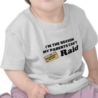 ¡Soy la razón que mis padres no pueden atacar! Camiseta