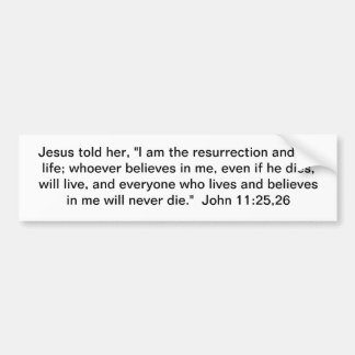 Soy la resurrección y la vida pegatina para auto