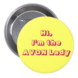 Soy la señora Button de AVON Pin Redondo 7 Cm