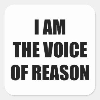 Soy la voz de la razón pegatina cuadrada
