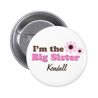Soy las flores de la MOD de la hermana grande pers Pin Redondo 5 Cm