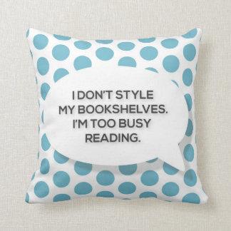 Soy lectura demasiado ocupada almohada