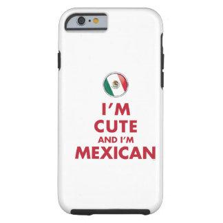 Soy LINDO Y soy MEXICANO Funda De iPhone 6 Tough