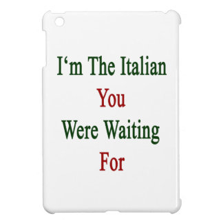 Soy los italianos que usted esperaba