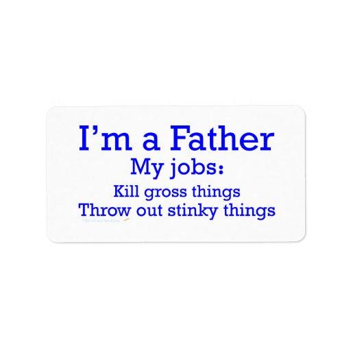 Soy los trabajos de un padre divertido del padre p etiquetas de dirección