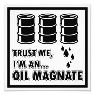 Soy magnate del aceite impresión fotográfica