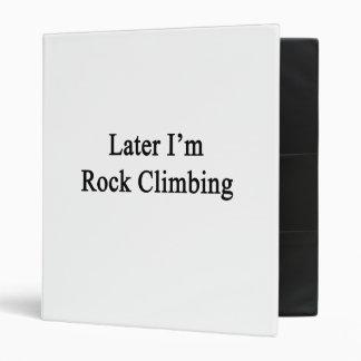 Soy más adelante escalada