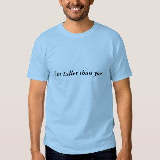 """""""soy más alto que usted"""" camiseta divertida poleras"""