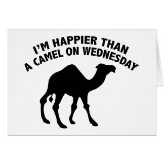 Soy más feliz que un camello el miércoles tarjeta de felicitación
