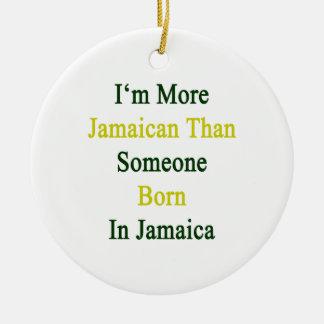 Soy más jamaicano que alguien nacida en Jamaica Adornos
