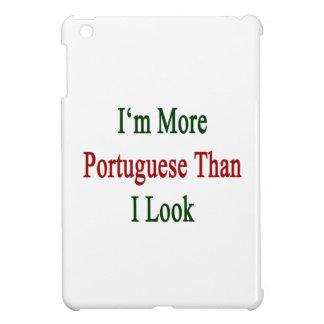 Soy más portugués que miro
