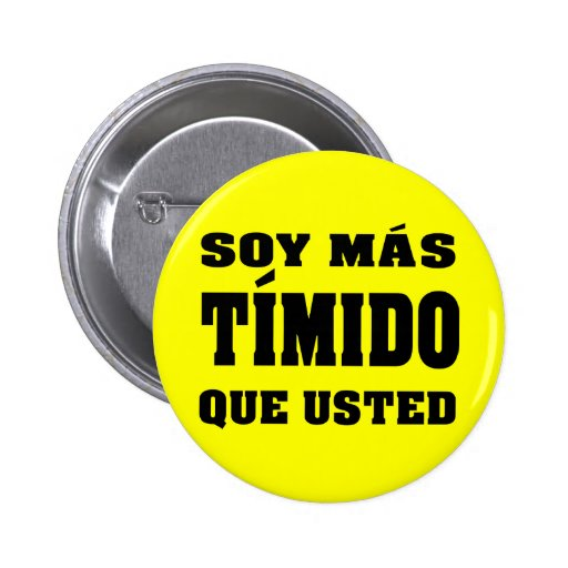 Soy mas timido que usted button