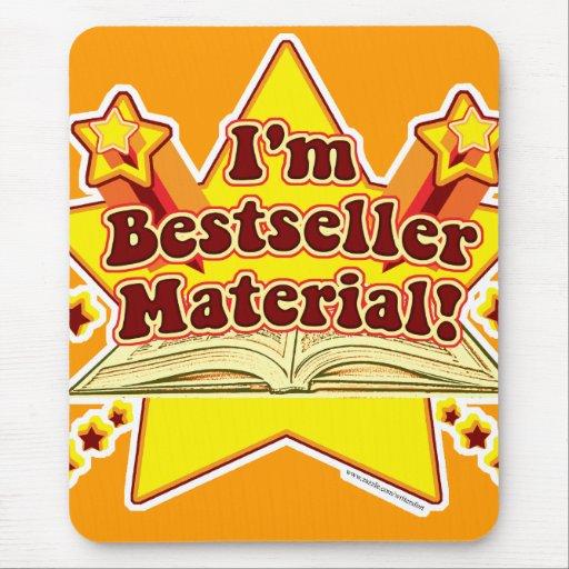 ¡Soy material del bestseller! mousepad Tapetes De Ratón