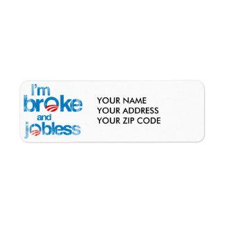 Soy me rompí y desempleado etiquetas de remite