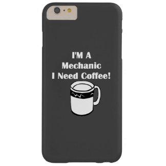 ¡Soy mecánico, yo necesito el café! Funda Barely There iPhone 6 Plus
