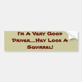 ¡Soy mirada muy buena del conductor de A ..... ey  Pegatina Para Auto