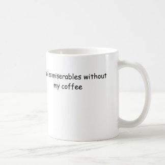 soy miserables de los les sin mi café taza básica blanca