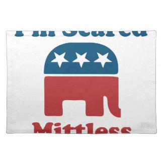 Soy Mittless asustado Manteles Individuales