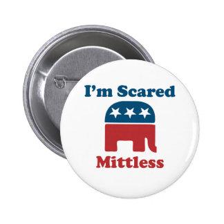 Soy Mittless asustado Pin Redondo 5 Cm