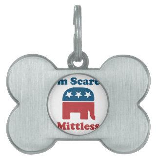 Soy Mittless asustado Placa De Mascota
