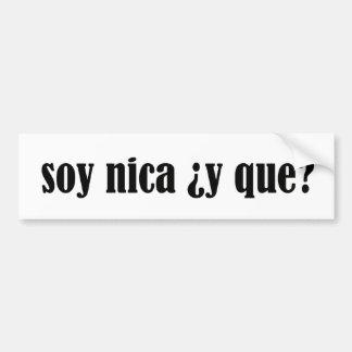 Soy Nica y Que Bumper Sticker