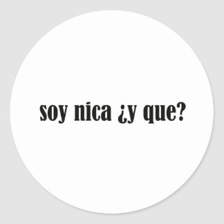 Soy Nica y Que Classic Round Sticker