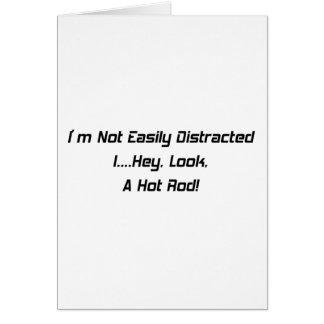 Soy no distraído fácilmente yo ey miro un coche de tarjeta de felicitación