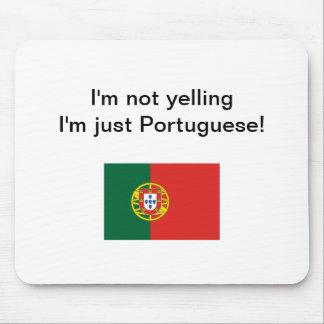 """""""Soy no gritando yo soy apenas portugués!"""" mousepa Tapete De Raton"""
