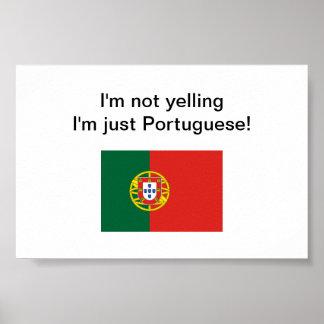 """""""Soy no gritando yo soy apenas portugués!"""" poster"""