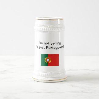 """""""Soy no gritando yo soy apenas portugués!"""" stein Tazas"""