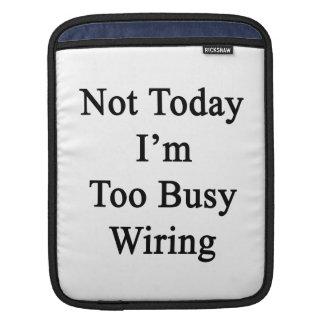 Soy no hoy cableado demasiado ocupado funda para iPads