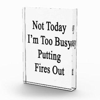 Soy no hoy fuegos que ponen demasiado ocupados