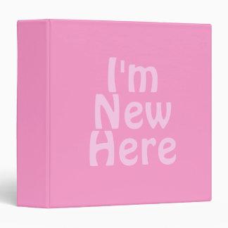 """Soy nuevo aquí. Rosa. Personalizado Carpeta 1 1/2"""""""