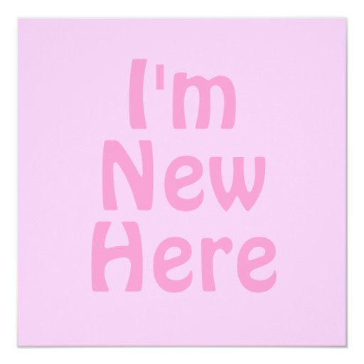 """Soy nuevo aquí. Rosa. Personalizado Invitación 5.25"""" X 5.25"""""""