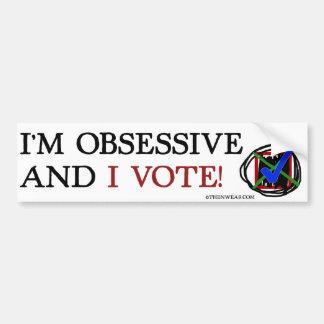 ¡Soy obsesivo y voto! Pegatina Para Auto