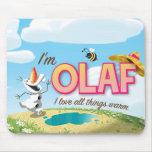 Soy Olaf, yo amo todas las cosas calientes Alfombrillas De Ratón