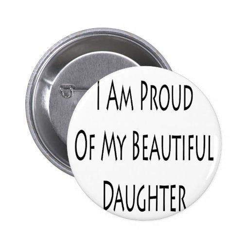 Soy orgulloso de mi hija hermosa pin redondo 5 cm