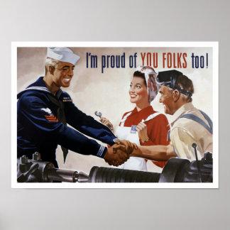 Soy orgulloso de usted gente también -- WWII Poster