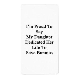 Soy orgulloso decir que mi hija dedicó su vida a etiqueta de envío