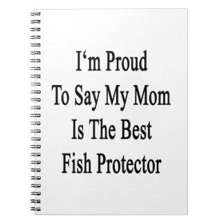 Soy orgulloso decir que mi mamá es el mejor protec libro de apuntes con espiral